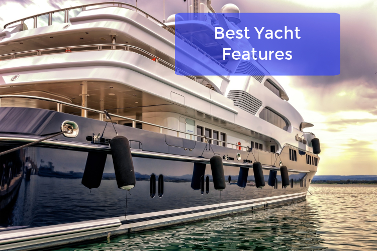 The Best Yacht Features of 2019